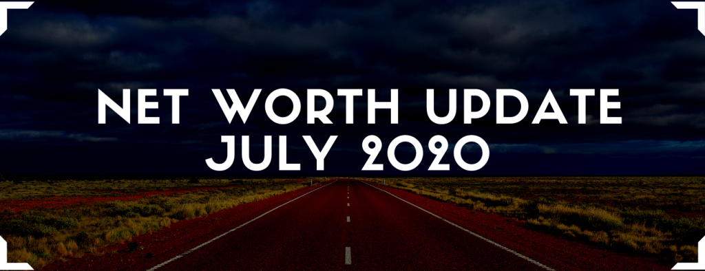 net worth update july 2020
